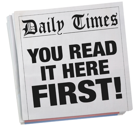 You Read it Here First Exclusive Newspaper Headline 3d Illustration Stok Fotoğraf