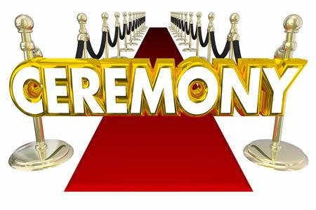 celebration background: Ceremony Red Carpet Big Event Words 3d Illustration Stock Photo