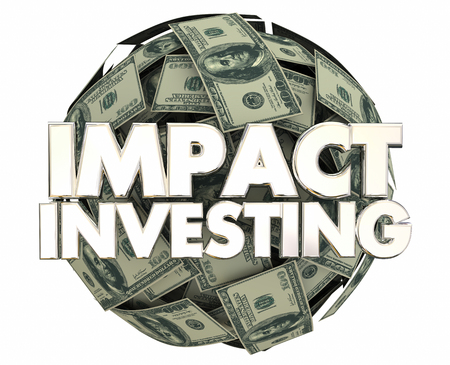 Impact Investing Social Good Cause Giving Money 3d Illustration