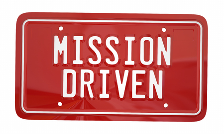 word: Mission Driven License Plate Ambition Attitude Goal 3d Illustration