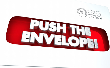 word: Push the Envelope Max Limit Words 3d Illustration