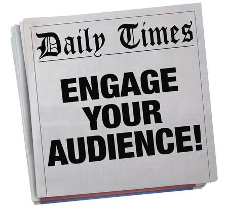 Betrek Uw Publiek Krantenkop 3d Illustratie