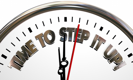 Time to Step it Up Clock Increase Efforts Work Harder 3d Illustration