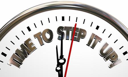 Zeit, um es Up Clock Erhöhen Bemühungen Arbeit härter 3d Illustration Standard-Bild