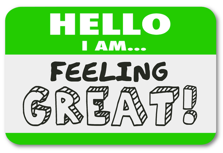 Hello I Am Feeling Great Name Tag Sticker Good Emotion Illustration