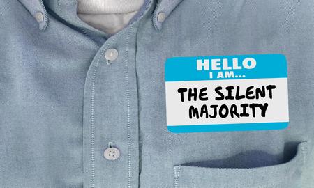 The Silent Majority Name Tag Sticker Shirt 3d Illustration