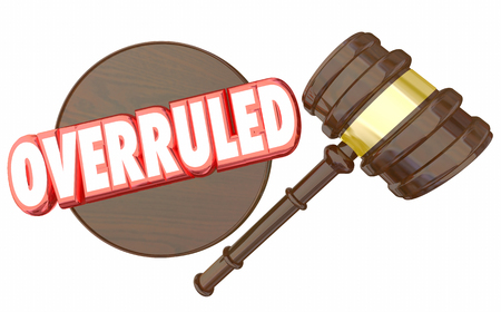 Overruled Judgment Gavel Decision Court Case 3d Illustration Stock Photo
