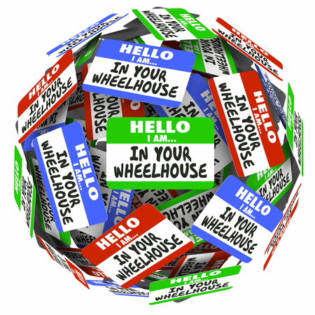 Hello I Am in Your Wheelhouse Name Tags 3d Illustration