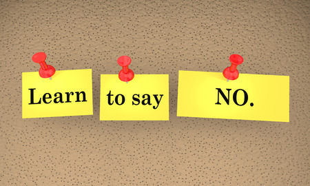 Learn to Say No Sticky Notes 3d Illustration