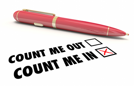signing: Count Me In or Out Pen Check Mark Boxes 3d Illustration