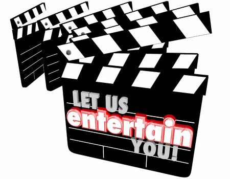 Let Us Entertain You Movie Clapper Boards 3d Illustration Stock Photo