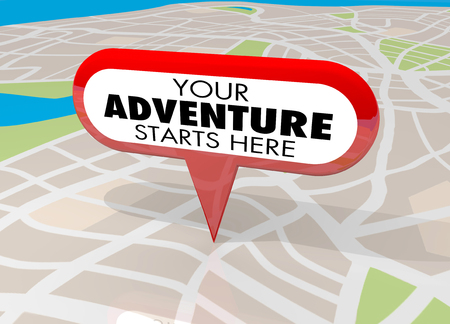 Your Adventure Starts Here Map Pin Fun Begins Now 3d Illustration Stock Photo