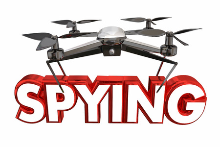 word: Spying Surveillance Spies Drone Flying Carrying Word 3d Illustration