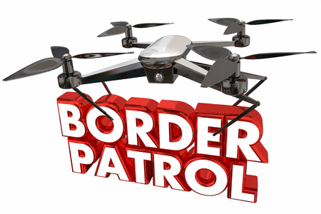 Border Partol Illegale Immigratie Drone Flying Carrying Words 3d Animatie