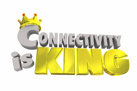 Connectivity is King Connected Mobility Internet Online Network 3d Illustration