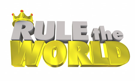 Rule the World Top Winner Success Crown Words 3d Illustration