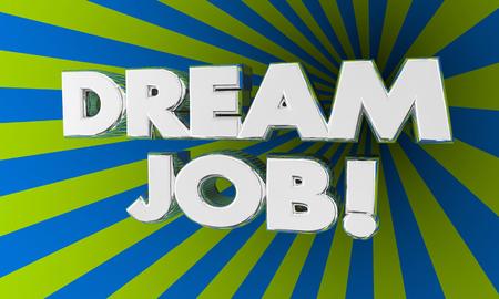 드림 작업 단어 최고의 새로운 경력 기회 3d 일러스트 레이션
