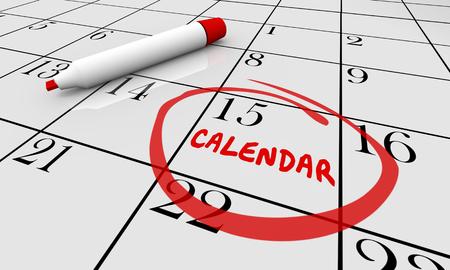Calendario día Fecha círculo programa cita Recordatorio 3d ilustración