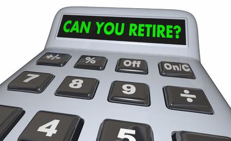 Can You Retire Calculator Save Money Nest Egg 3d Illustration Stock Photo
