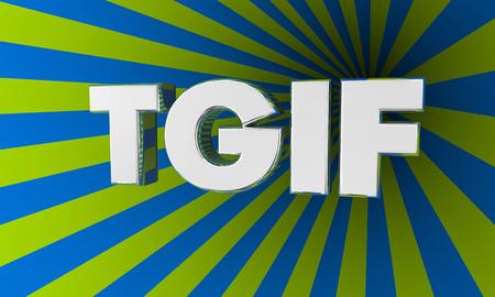 TGIF Thank God Its Friday Acronym Abbreviation 3d Illustration