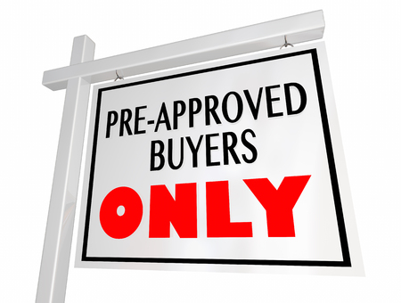 Pre-Approved Buyers Only Home House for Sale Sign 3d Illustration Stock fotó