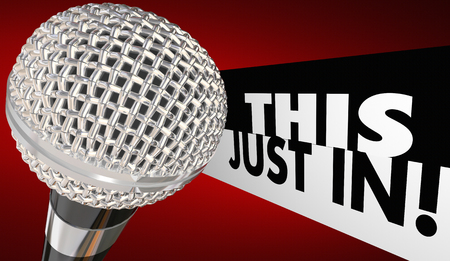 This Just In Breaking News Microphone Reporting Announcement 3d Illustration Stock Photo