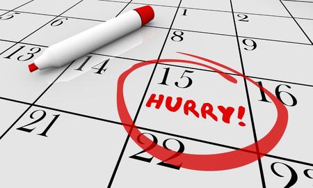 Hurry Deadline Day Rush Date Circled Calendar 3d Illustration Stock fotó