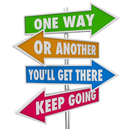One Way Or Another Keep Going Get There Arrow Signs 3d Illustration