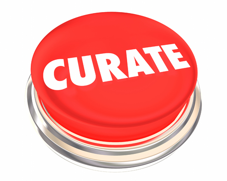 Curate Red Button Collect Organize Present Content 3d Illustration