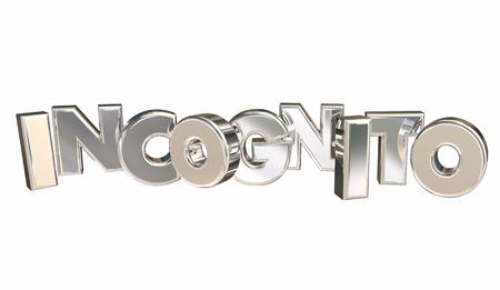 Incognito Secret Disguise Hiding Privacy 3d Illustration