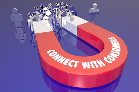 Connect with Consumers Attract New Business Customers Magnet 3d Illustration