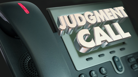 Judgment Call Telephone Decision 3d Illustration Stock Photo