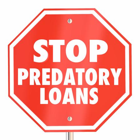 Stop Predatory Loans Borrow Money Sign 3d Illustration