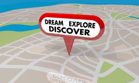Dream Explore Discover Map Pin Adventure 3d Illustration