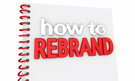 How to Rebrand Your Company Business Relaunch 3d Illustration