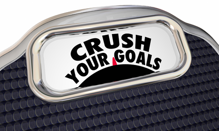 Crush Your Goals Scale Measure Success 3d Illustration Banco de Imagens