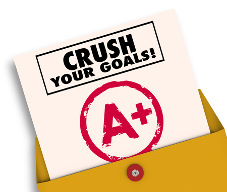 Crush Your Goals Grade Report Card 3d Illustration