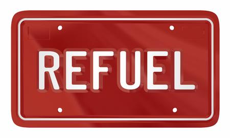 Refuel Auto Car License Plate Energy Power 3d Illustration