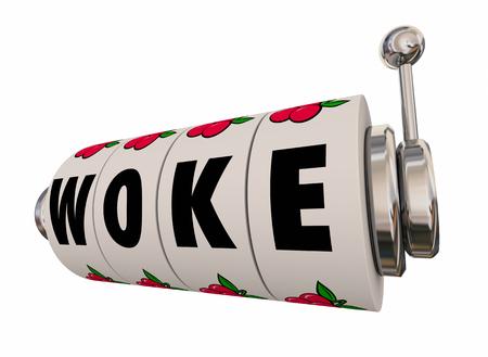 Woke Socially Aware Conscious Tuned In Slot Machine 3d Illustration Imagens