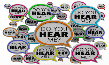 Do You Hear Me Speech Bubbles Listen Understand 3d Illustration