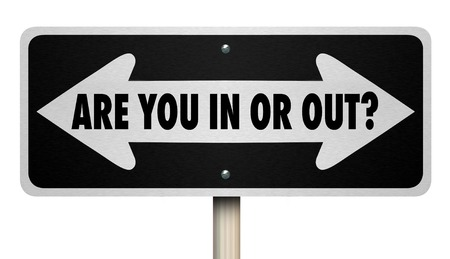 Are You in Or Out Choice Arrows Road Sign 3d Illustration Archivio Fotografico - 96252115
