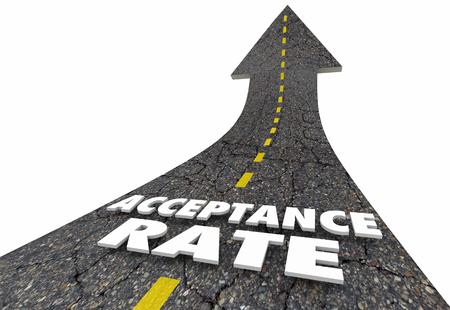 Acceptance Rate Arrow Up Road Words 3d Illustration Stock fotó