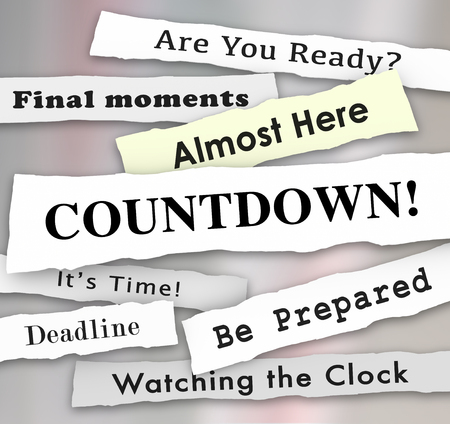 Countdown Time Almost Here Final Deadline Headlines 3d Illustration Stock Photo