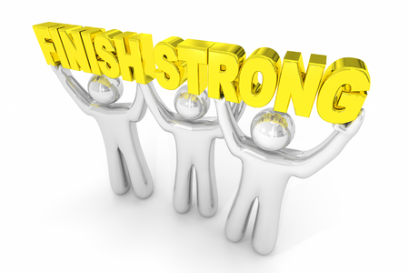 Finish Strong Complete Process Great Results Team Lifting Word 3d Illustration