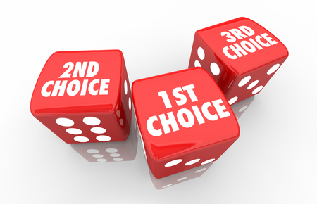 1st 2nd 3rd Choice First Second Third Dice 3d Illustration Stock Photo