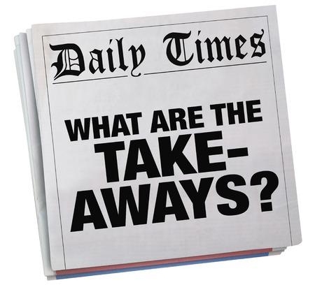 What Are the Takeaways Question Newspaper Headline 3d Illustration Banco de Imagens