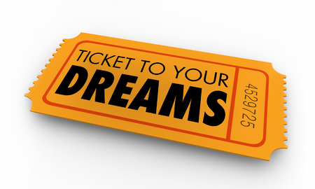 Ticket to Your Dreams Wishes Hopes 3d Illustration