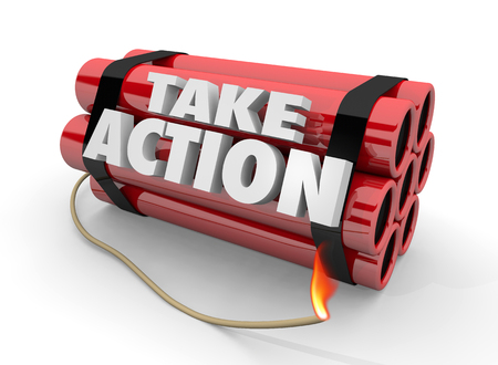 Take Action Dynamite Bomb Urgent Act Quickly 3d Illustration