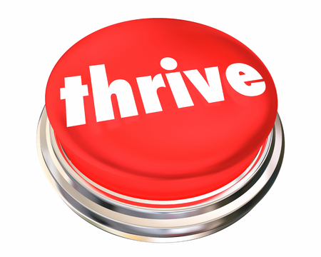 Thrive Button Thriving Growing Success 3d Illustration 写真素材