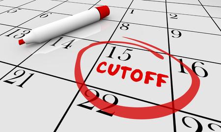 Cutoff Final Deadline Last Chance Closing Calendar 3d Illustration Stock Photo